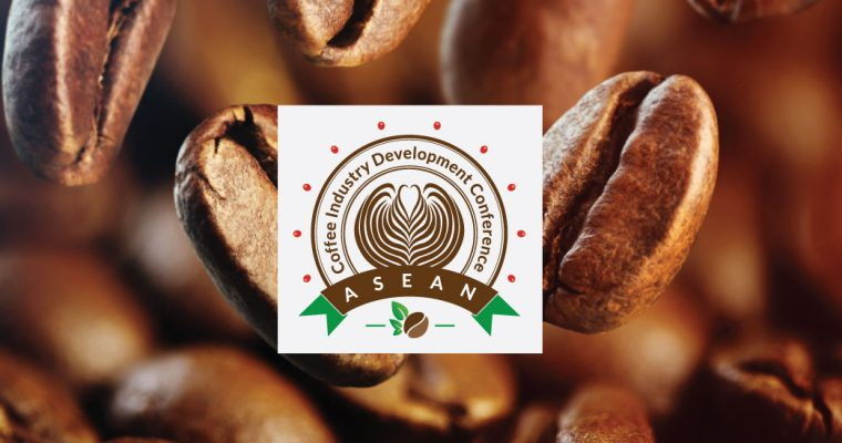 1st ASEAN Coffee Induatry Deverlopment Conference 2018